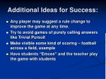 additional ideas for success1