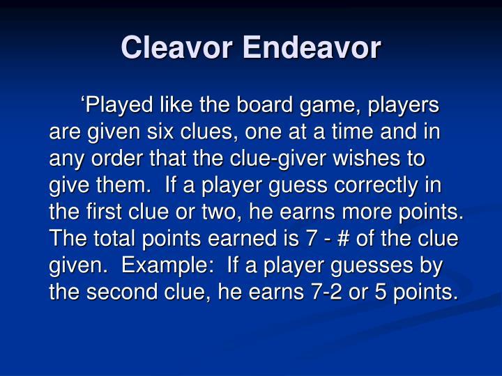 Cleavor Endeavor