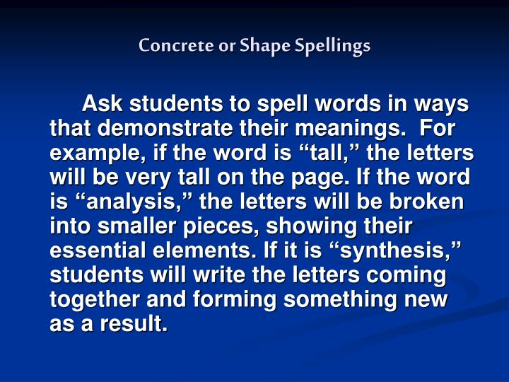 Concrete or Shape Spellings