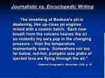 journalistic vs encyclopedic writing