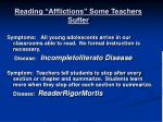 reading afflictions some teachers suffer