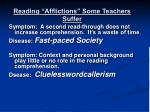 reading afflictions some teachers suffer1