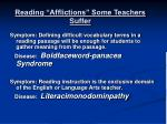 reading afflictions some teachers suffer3