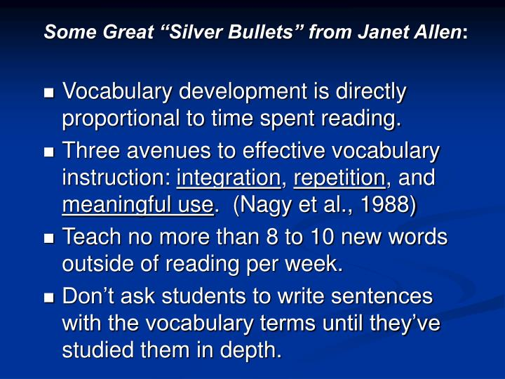 "Some Great ""Silver Bullets"" from Janet Allen"
