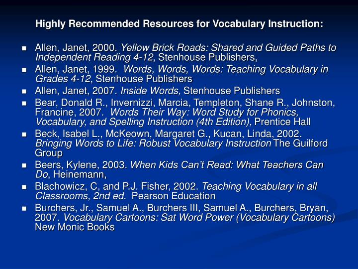 Highly Recommended Resources for Vocabulary Instruction: