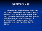 summary ball