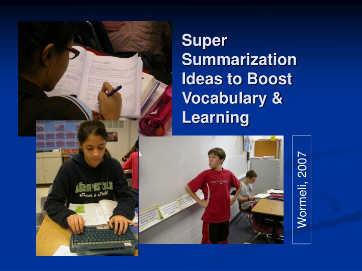 Super summarization ideas to boost vocabulary learning
