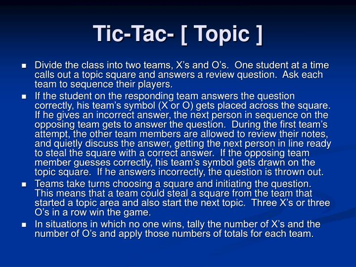 Tic-Tac- [ Topic ]