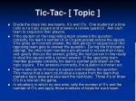 tic tac topic1
