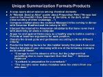 unique summarization formats products
