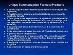 unique summarization formats products1