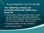 assumption we ve made