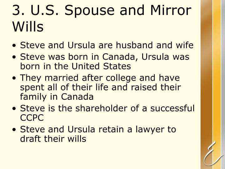 3. U.S. Spouse and Mirror      Wills