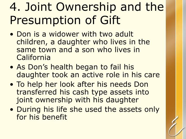 4. Joint Ownership and the Presumption of Gift