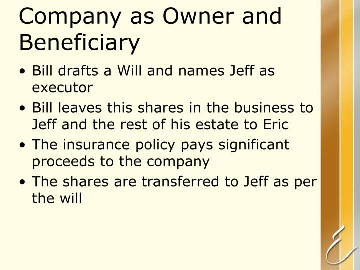 Company as Owner and Beneficiary