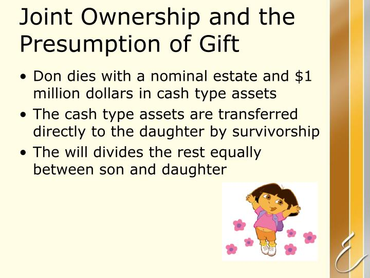 Joint Ownership and the Presumption of Gift