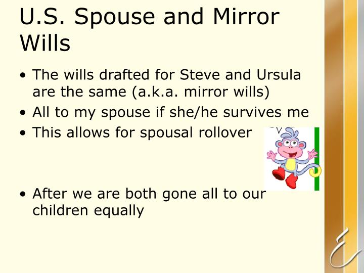 U.S. Spouse and Mirror Wills