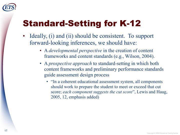 Standard-Setting for K-12