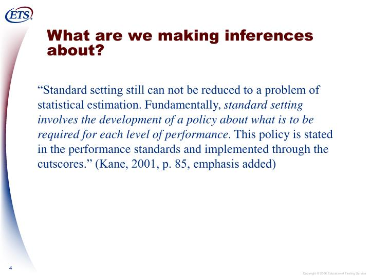 What are we making inferences about?