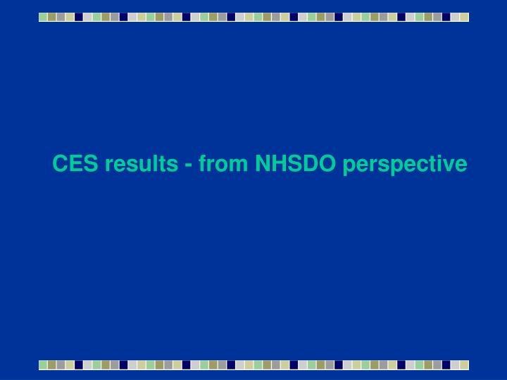 CES results - from NHSDO perspective