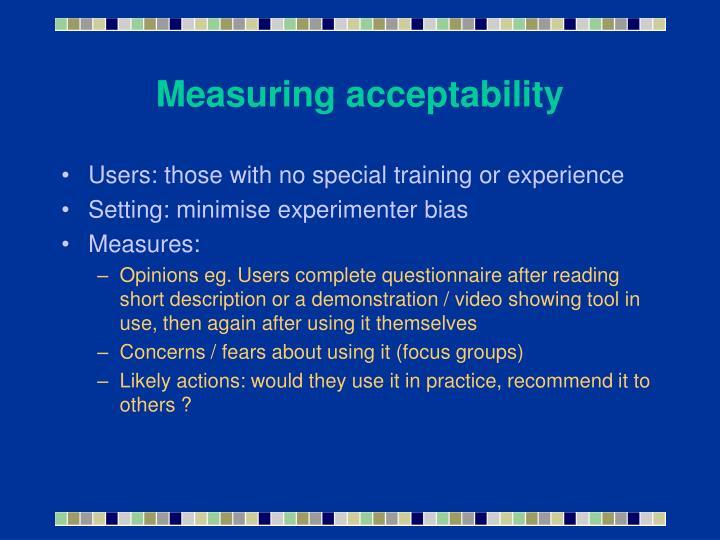 Measuring acceptability