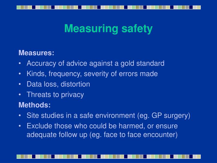 Measuring safety
