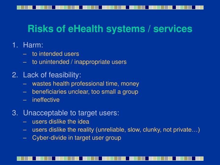 Risks of eHealth systems / services