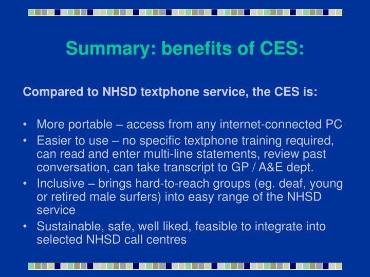 Summary: benefits of CES: