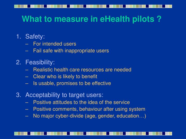 What to measure in eHealth pilots ?