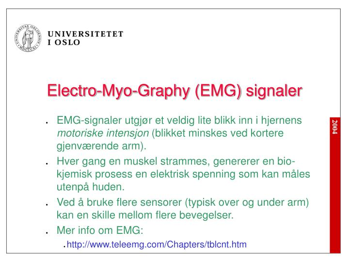 Electro-Myo-Graphy (