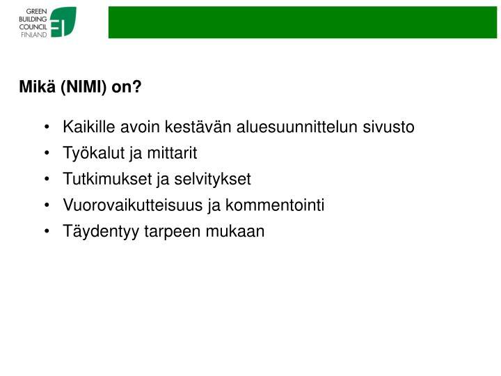 Mikä (NIMI) on?