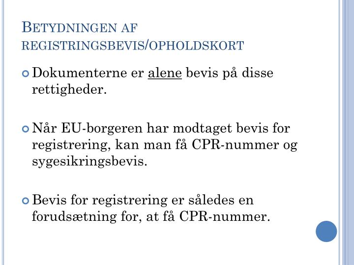 Betydningen af registringsbevis/opholdskort