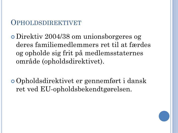 Opholdsdirektivet