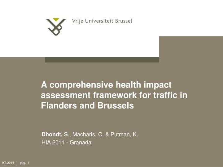 A comprehensive health impact assessment framework for traffic in flanders and brussels