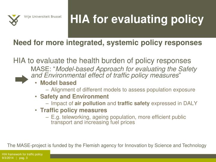Hia for evaluating policy