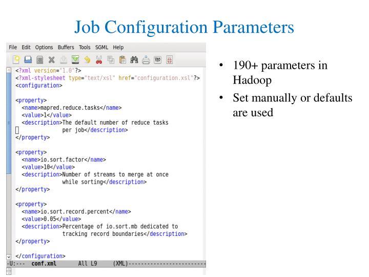 190+ parameters in Hadoop