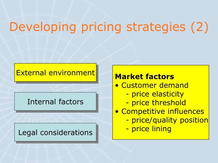 Developing pricing strategies (2)