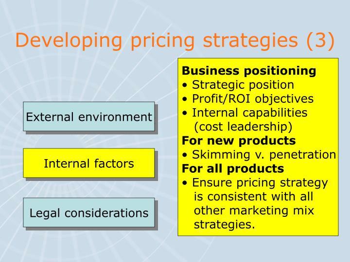 Developing pricing strategies (3)