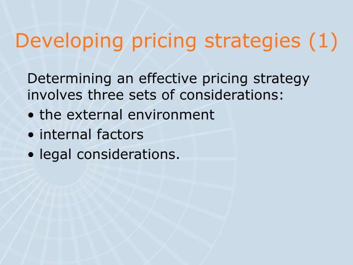 Developing pricing strategies (1)