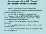 advantages of the irs ocean in comparison with artedian