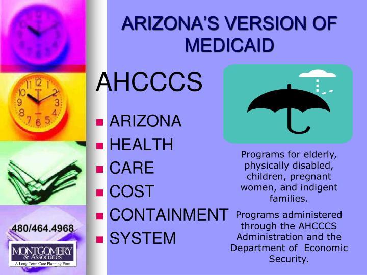 ARIZONA'S VERSION OF MEDICAID