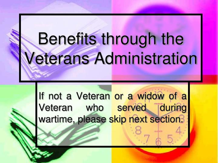 Benefits through the Veterans Administration