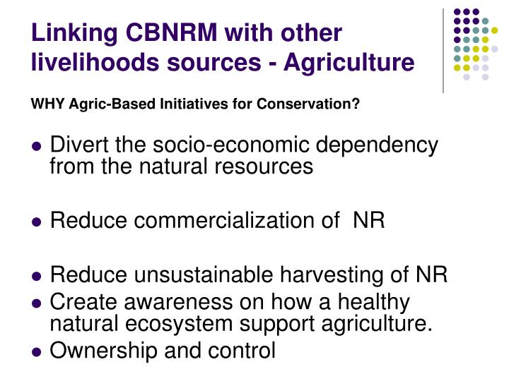 Linking CBNRM with other livelihoods sources - Agriculture