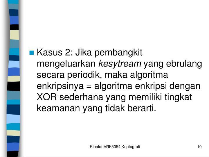 Kasus 2: