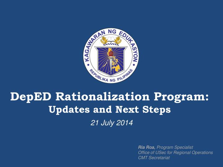 Deped rationalization program updates and next steps
