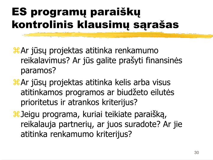 ES programų paraiškų kontrolinis klausimų sąrašas