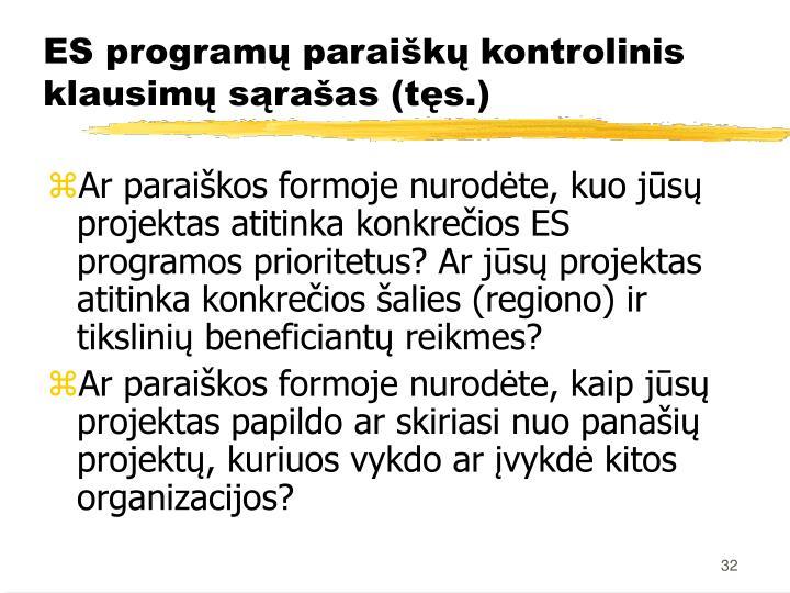 ES programų paraiškų kontrolinis klausimų sąrašas (tęs.)