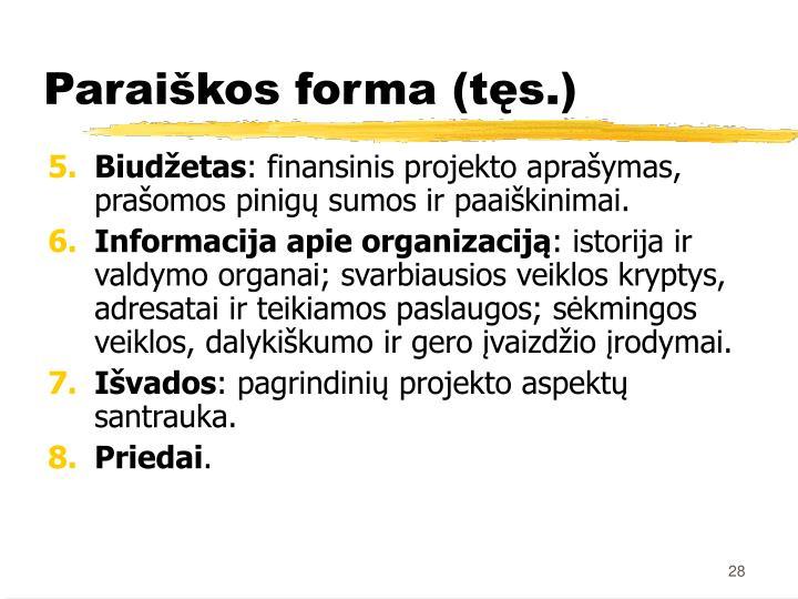 Paraiškos forma (tęs.)