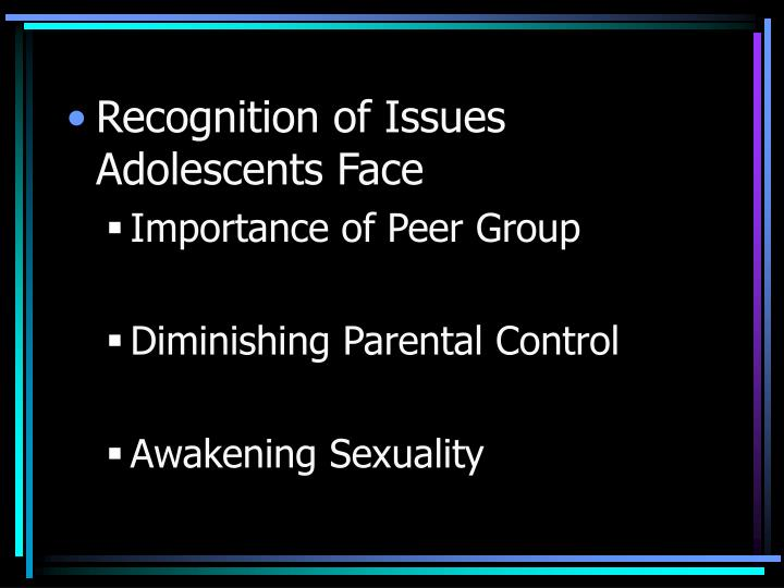 Recognition of Issues Adolescents Face