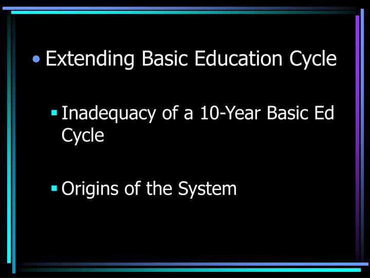 Extending Basic Education Cycle